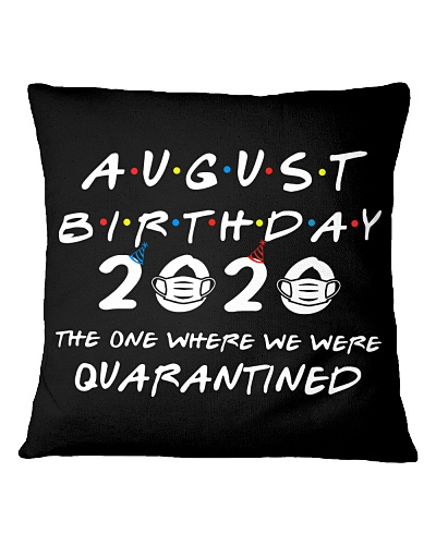 AUGUST BIRTHDAY 2020 WHERE WE WERE QUARANTINED