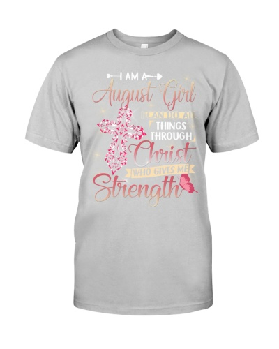 AUGUST GIRL CAN DO ALL THINGS THROUGH CHRIST