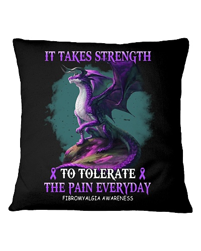 IT TAKES STRENGTH TO TOLERATE THE PAIN EVERYDAY
