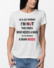 JULY WOMAN A MAN NEEDS Ladies T-Shirt lifestyle-women-crewneck-front-10