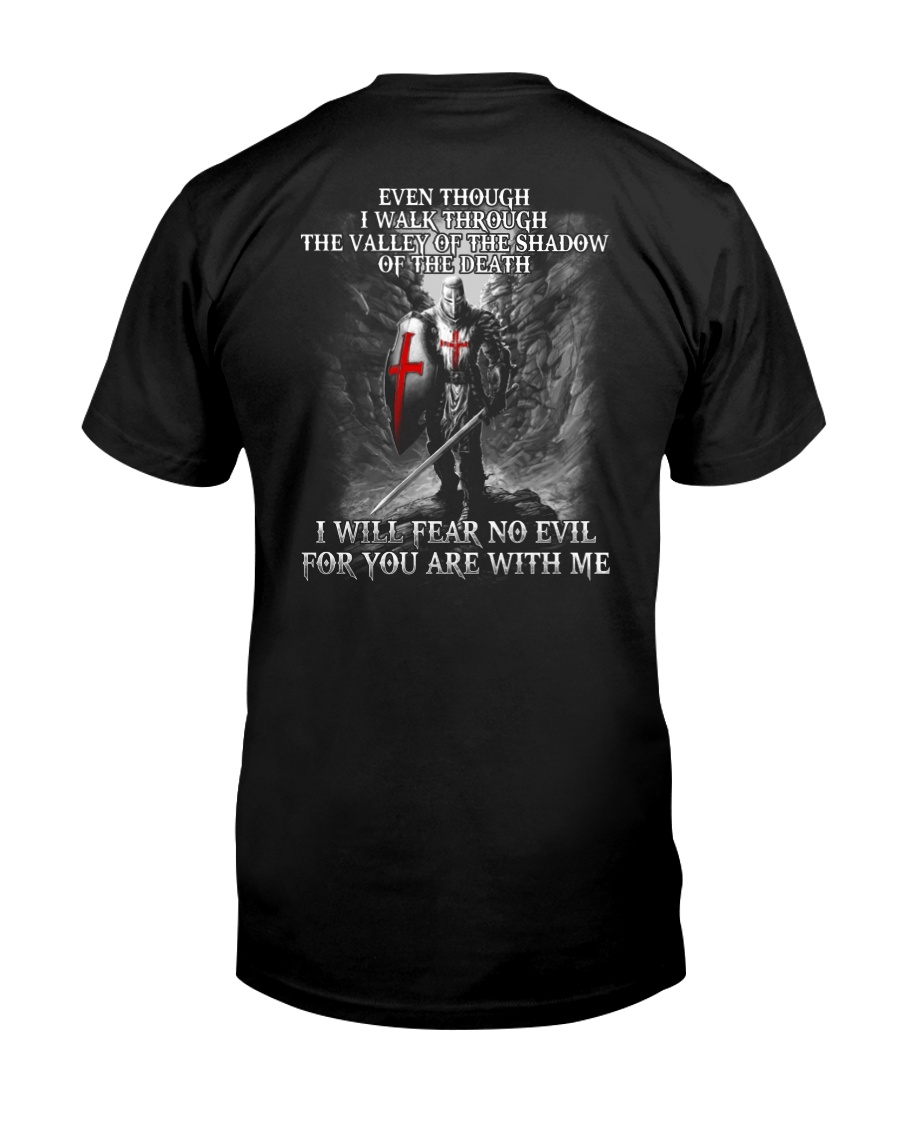 I WILL FEAR NO EVIL - WARRIOR OF CHRIST Classic T-Shirt