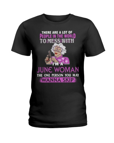 I'M A JUNE WOMAN - PERSON YOU MAY WANNA SKIP