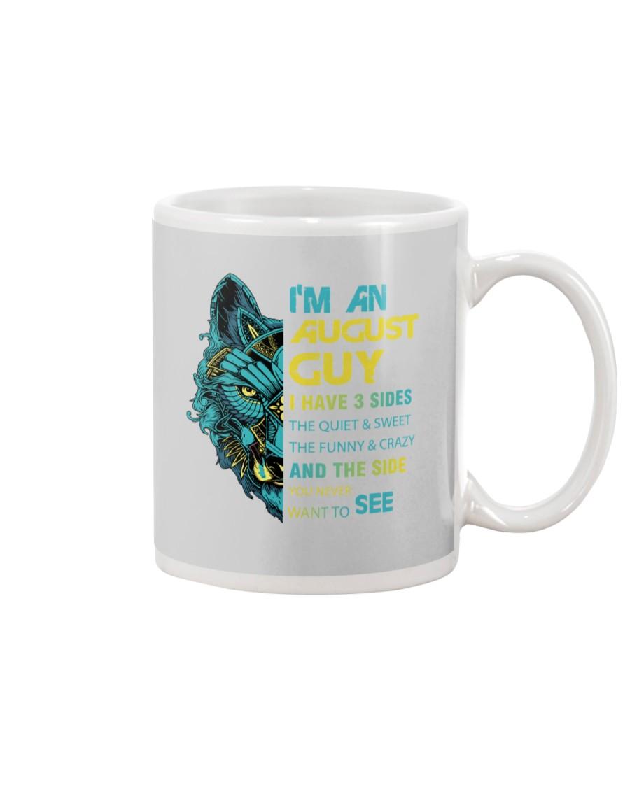 'M AN AUGUST GUY - I HAVE 3 SIDES Mug