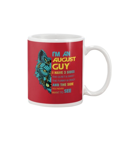 'M AN AUGUST GUY - I HAVE 3 SIDES