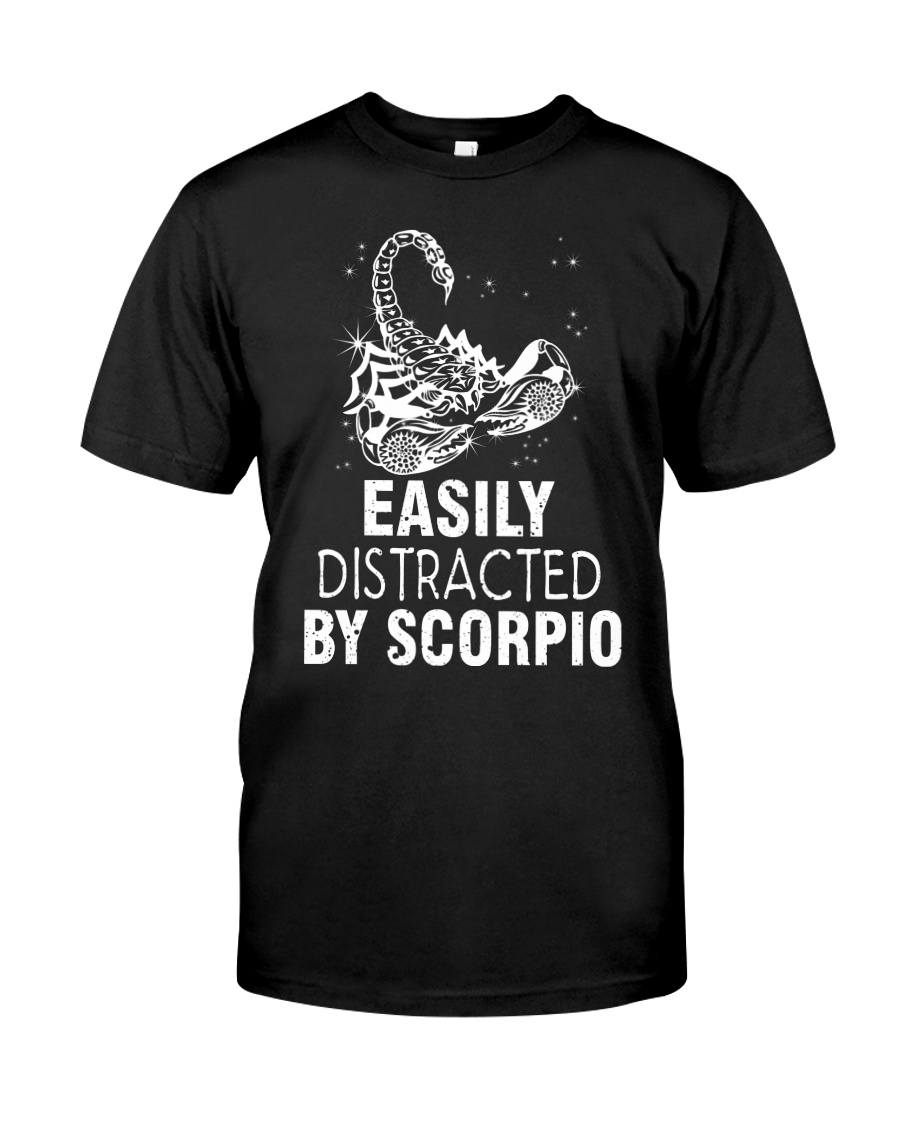 EASILY DISTRACTED BY SCORPIO Classic T-Shirt