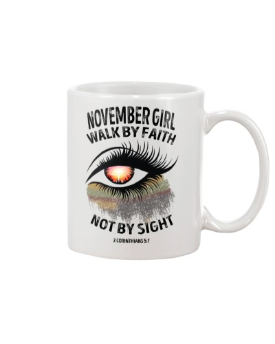 NOVEMBER GIRL WALK BY FAITH NOT BY SIGN