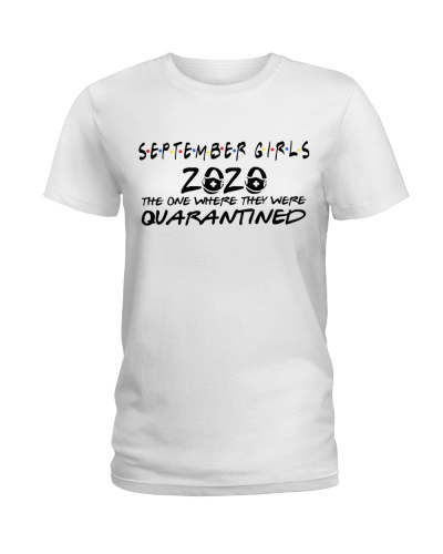 SEPTEMBER GIRLS WHERE THEY WERE QUARANTINED