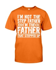 I'M THE FATHER THAT STEPPED UP Classic T-Shirt thumbnail