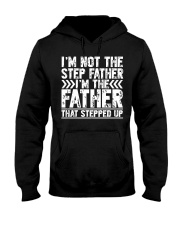 I'M THE FATHER THAT STEPPED UP Hooded Sweatshirt tile