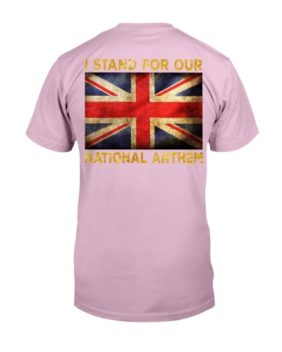 I STAND FOR OUR NATIONAL ANTHEM - UNITED KINGDOM