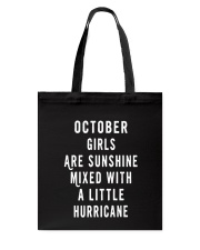 OCTOBER GIRLS ARE SUNSHINE  Tote Bag tile