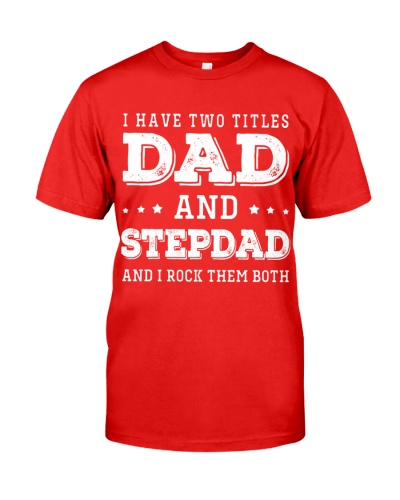 I HAVE TWO TITLES DAD AND STEPDAD