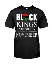 BLACK KINGS ARE BORN IN NOVEMBER Classic T-Shirt front