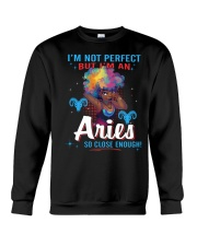 I'M AN ARIES SO CLOSE ENOUGH Crewneck Sweatshirt thumbnail