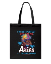 I'M AN ARIES SO CLOSE ENOUGH Tote Bag thumbnail