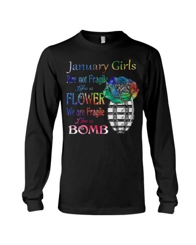 JANUARY GIRL ARE NOT FRAGILE LIKE A FLOWER