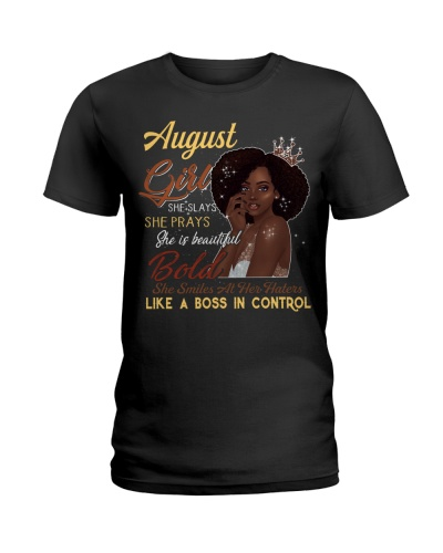 AUGUST GIRL SHE SLAYS SHE PRAYS SHE'S BEAUTIFUL
