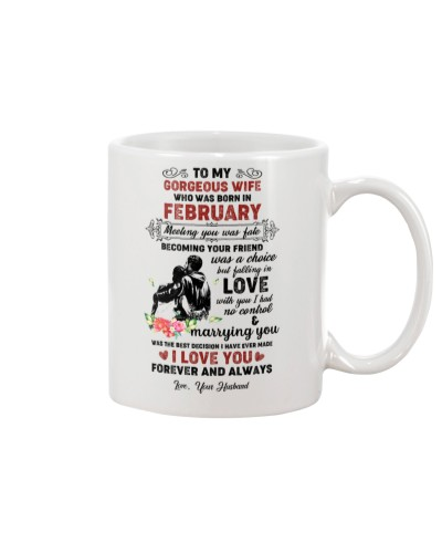 TO MY GORGEOUS WIFE WHO WAS BORN IN FEBRUARY