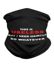 This useless but I need Haircut so whatever Neck Gaiter thumbnail