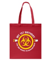 My 1st Birthday-Quarantined Tote Bag tile