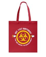 My 11st Birthday - Quarantined Tote Bag thumbnail