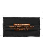WARNING does not protect you or me from covid19 Cloth face mask front