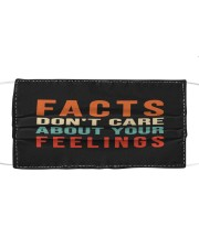 Funny Facts Don't Care About Your Feelings Mask Cloth face mask front