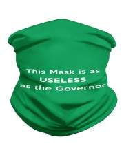 This Mask is as Useless As The Governor Mask 2020 Neck Gaiter thumbnail