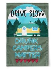 "Drive slow drunk campers matter 11.5""x17.5"" Garden Flag front"