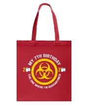 My 7Th Birthday-Quarantined Tote Bag tile