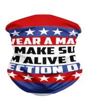 I'm Alive On Election Day Neck Gaiter thumbnail