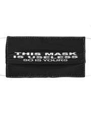 This Mask Is Useless So Is Yours Cloth face mask front