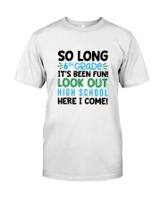 HQH994 So Long 6th Grade Look Out 2 Classic T-Shirt front