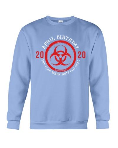 APRIL BIRTHDAY 2020 shit got real biohazard symbol