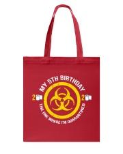 My 5Th Birthday-Quarantined Tote Bag thumbnail