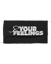 Your Feelings Cloth face mask front