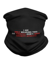 only wearing so sheeple dont have anxiety Neck Gaiter thumbnail