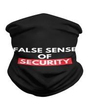 False Sense Of Security Neck Gaiter thumbnail