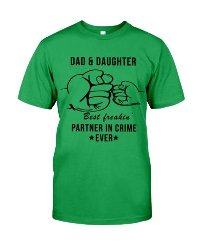 Dad and daughter best freakin partner in crime