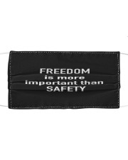FREEDOM is more important than SAFETY Cloth face mask front