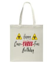 Happy Quar-Three-Tine Birthday Tote Bag thumbnail