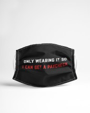 Only wearing it so- I can get a paycheck Cloth face mask aos-face-mask-lifestyle-22