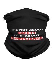 It's not about SAFETY It's about COMPLIANCE Neck Gaiter tile