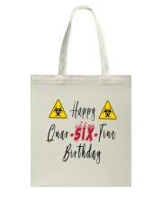 Happy Quar-Six-Tine Birthday Tote Bag thumbnail