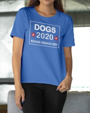 dogs 2020 because humans suck Ladies T-Shirt apparel-ladies-t-shirt-lifestyle-front-11