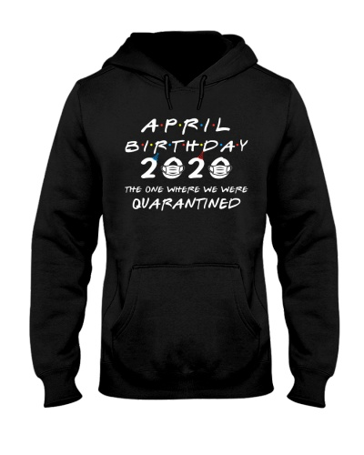 APRIL BIRTHDAY 2020 quarantined friends design