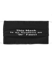 This Mask is as Useless as Dr Fauci Cloth face mask front