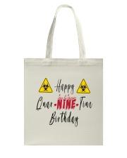 Happy Quar-Nine-Tine Birthday Tote Bag tile