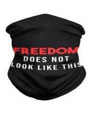 Freedom does not look like this Neck Gaiter thumbnail