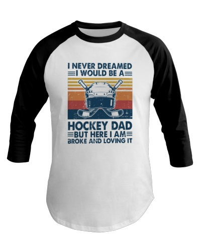 Hockey I never dreamed